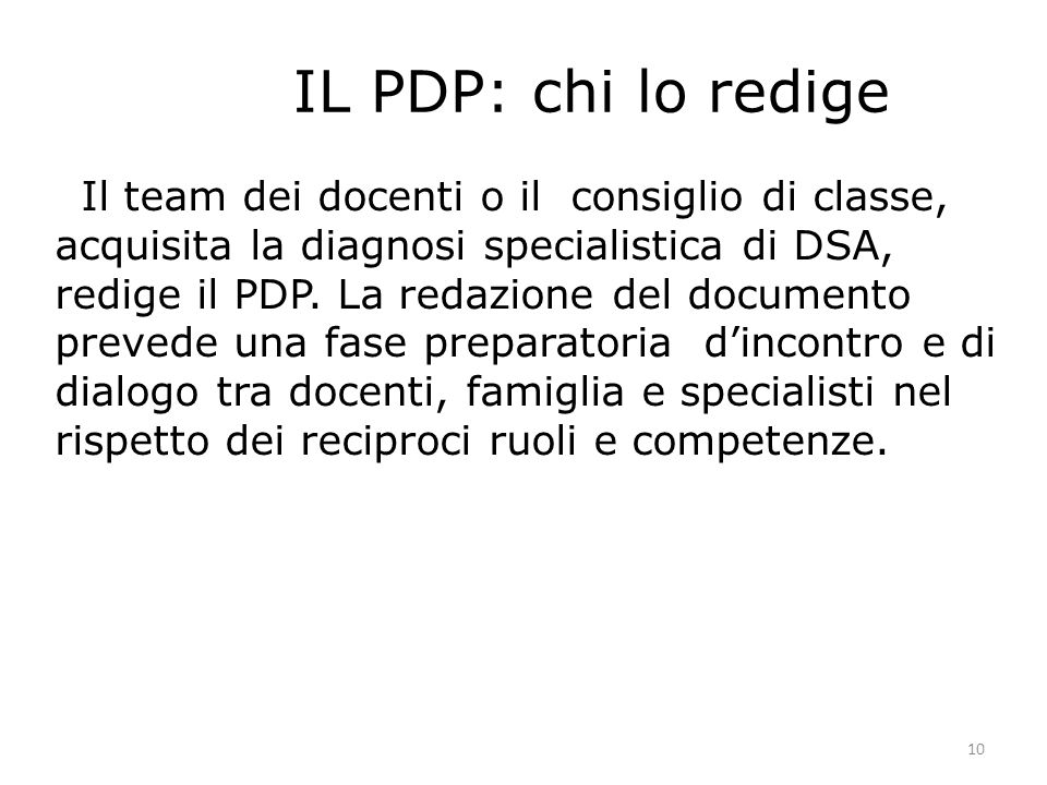 IL PDP: chi lo redige