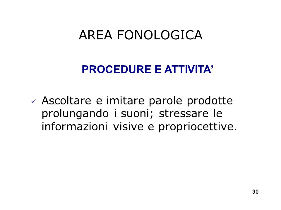 AREA FONOLOGICA PROCEDURE E ATTIVITA'