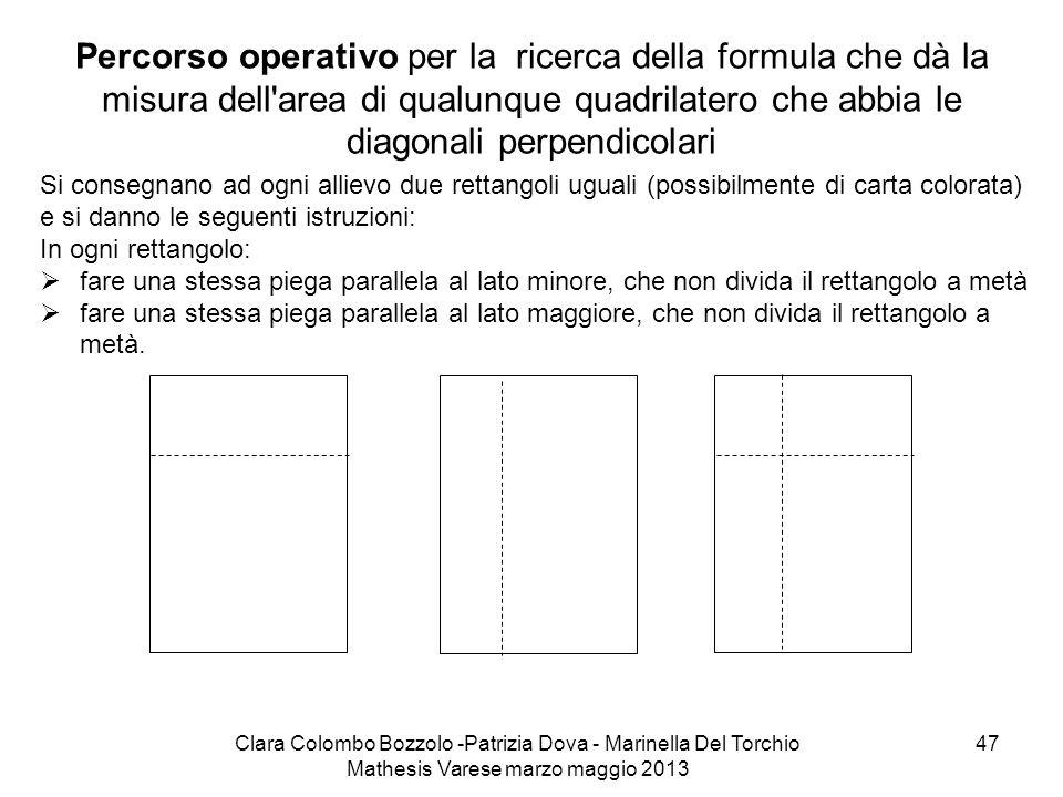 Percorso operativo per la ricerca della formula che dà la misura dell area di qualunque quadrilatero che abbia le diagonali perpendicolari