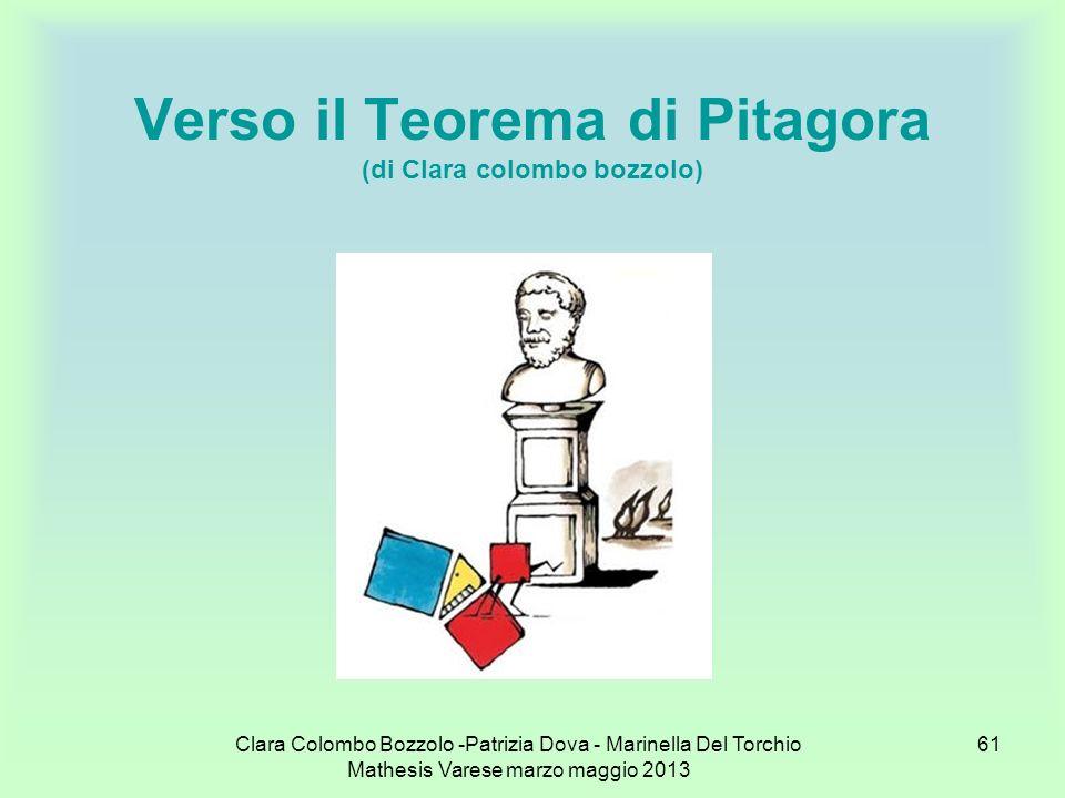 Verso il Teorema di Pitagora (di Clara colombo bozzolo)