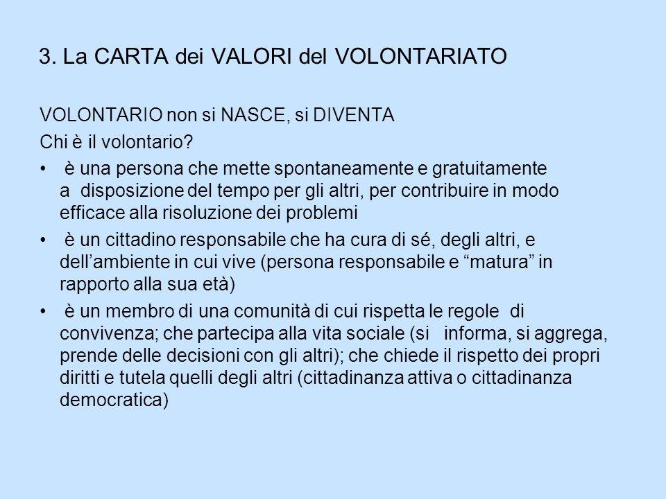 3. La CARTA dei VALORI del VOLONTARIATO