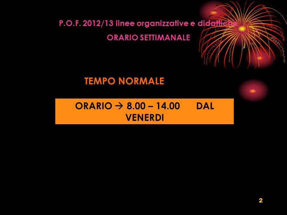 P.O.F. 2012/13 linee organizzative e didattiche