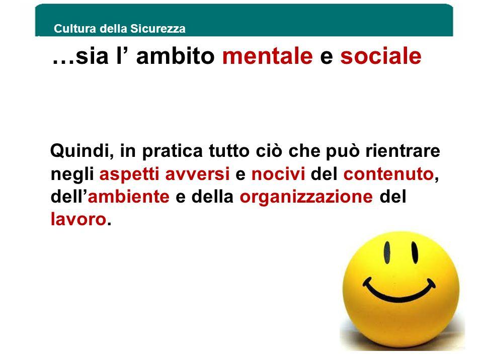 …sia l' ambito mentale e sociale