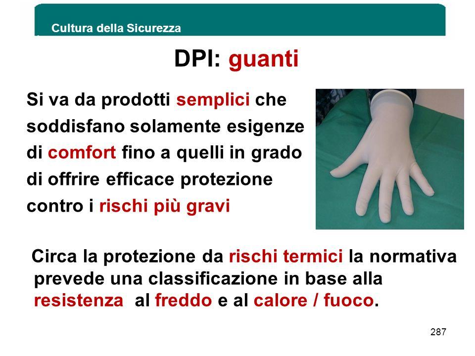 DPI: guanti Si va da prodotti semplici che