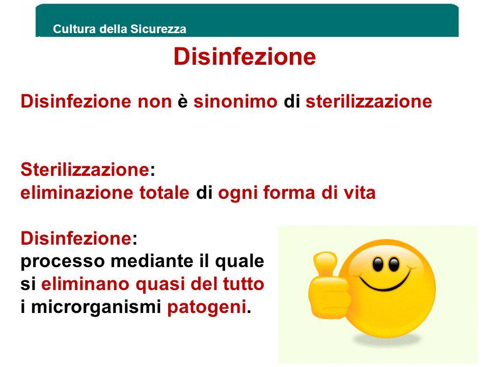Disinfezione non è sinonimo di sterilizzazione