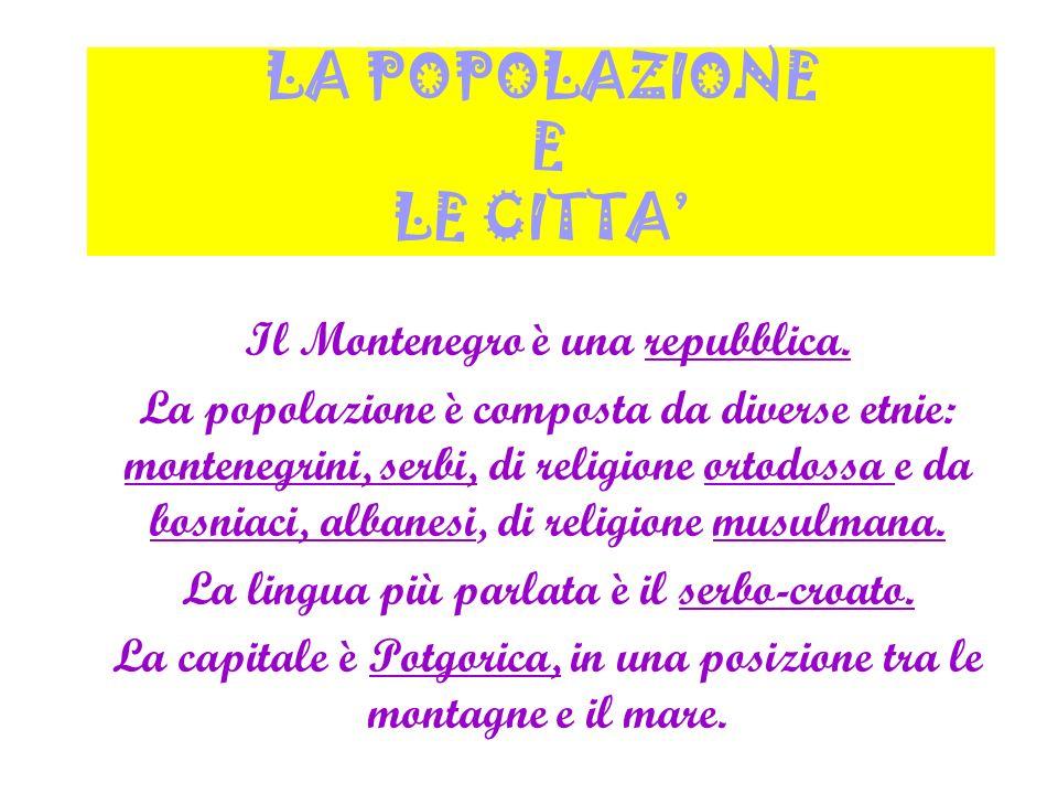 LA POPOLAZIONE E LE CITTA'