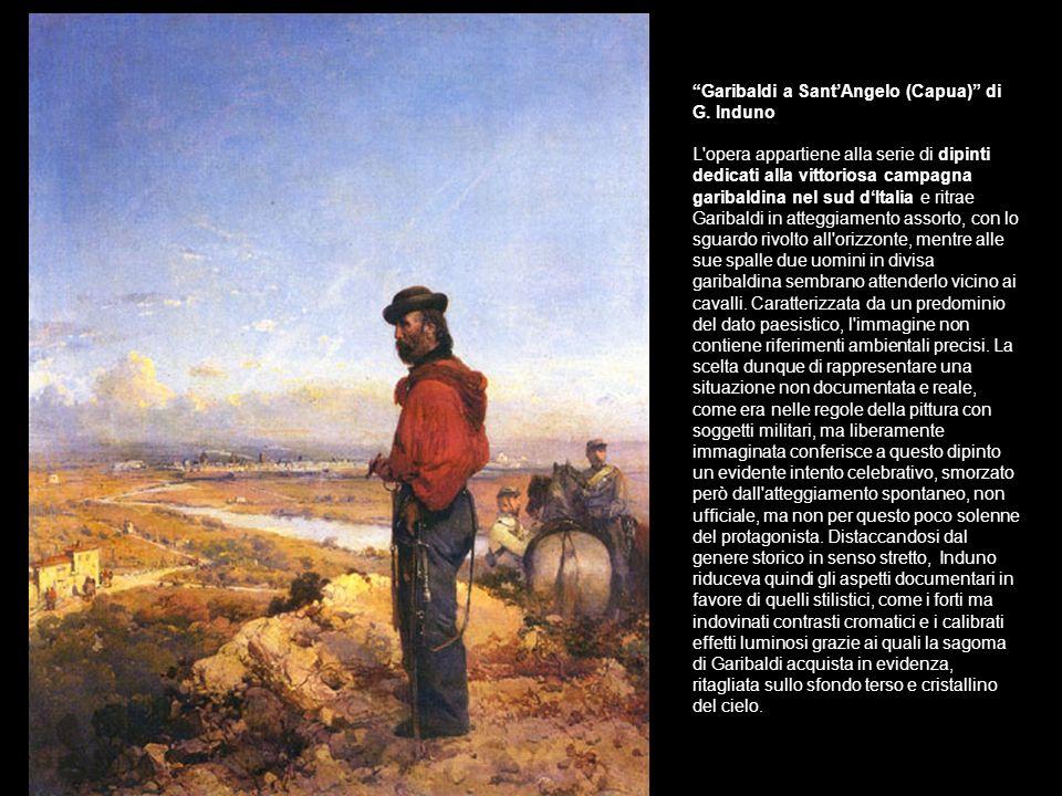 Garibaldi a Sant'Angelo (Capua) di G. Induno