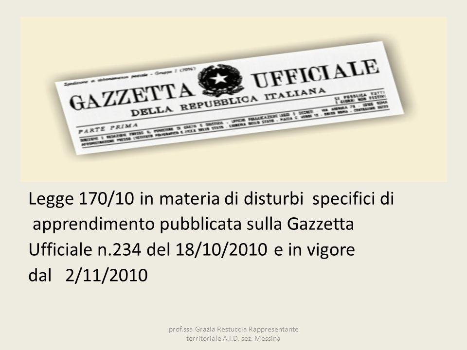 Legge 170/10 in materia di disturbi specifici di apprendimento pubblicata sulla Gazzetta Ufficiale n.234 del 18/10/2010 e in vigore dal 2/11/2010