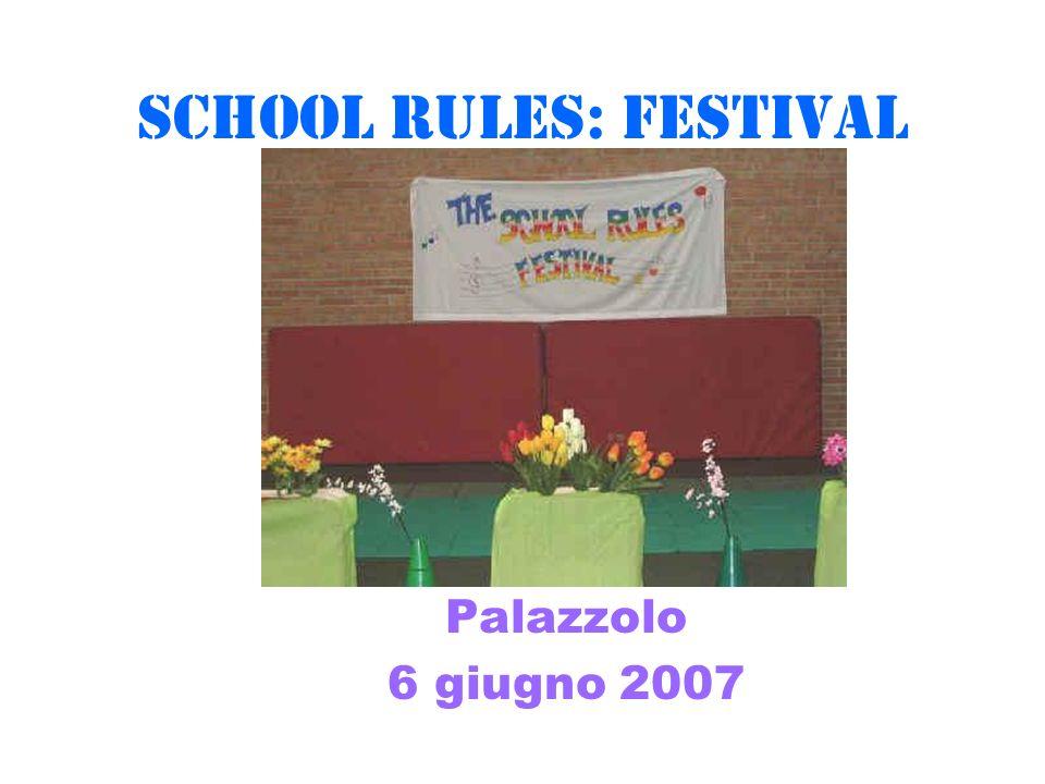 SCHOOL RULES: FESTIVAL