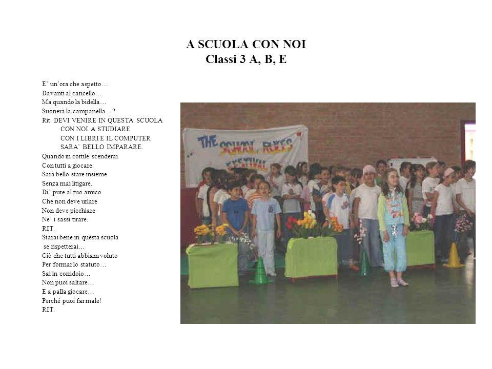 A SCUOLA CON NOI Classi 3 A, B, E