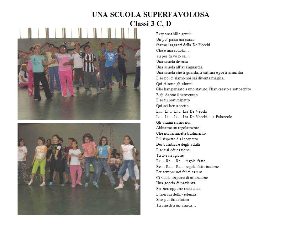 UNA SCUOLA SUPERFAVOLOSA Classi 3 C, D