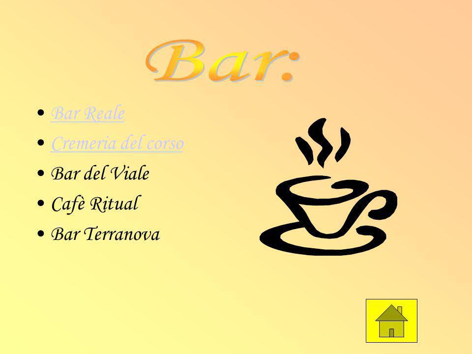 Bar: Bar Reale Cremeria del corso Bar del Viale Cafè Ritual