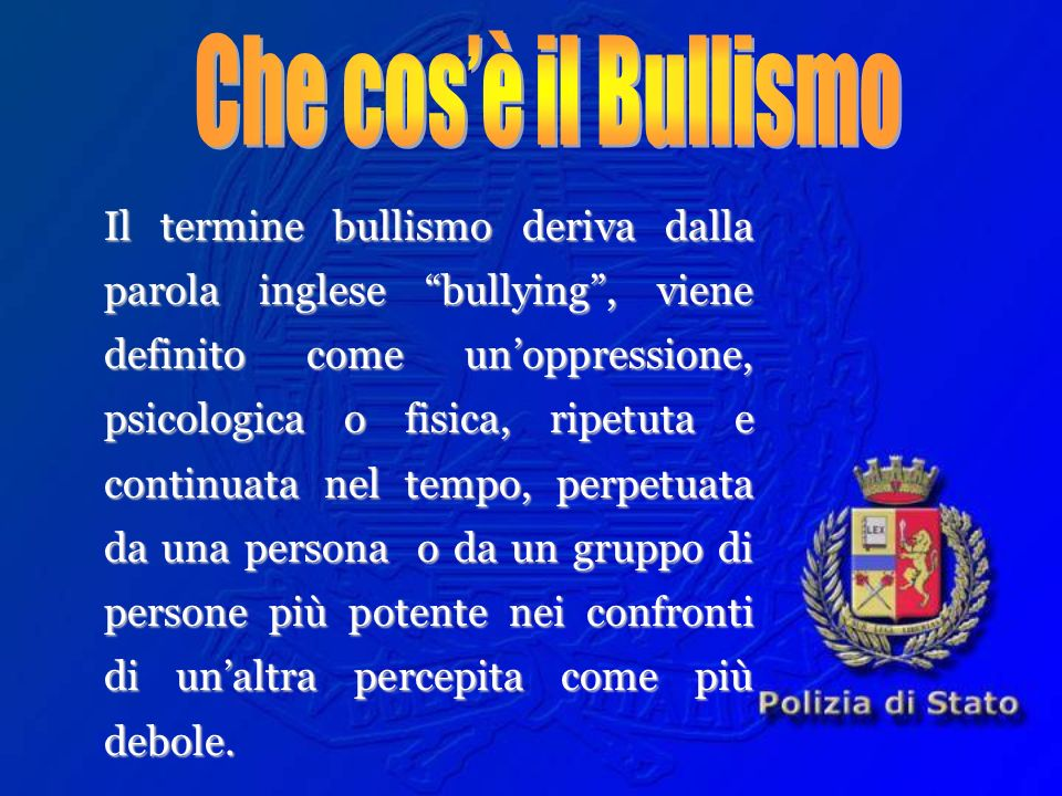 Che cos'è il Bullismo