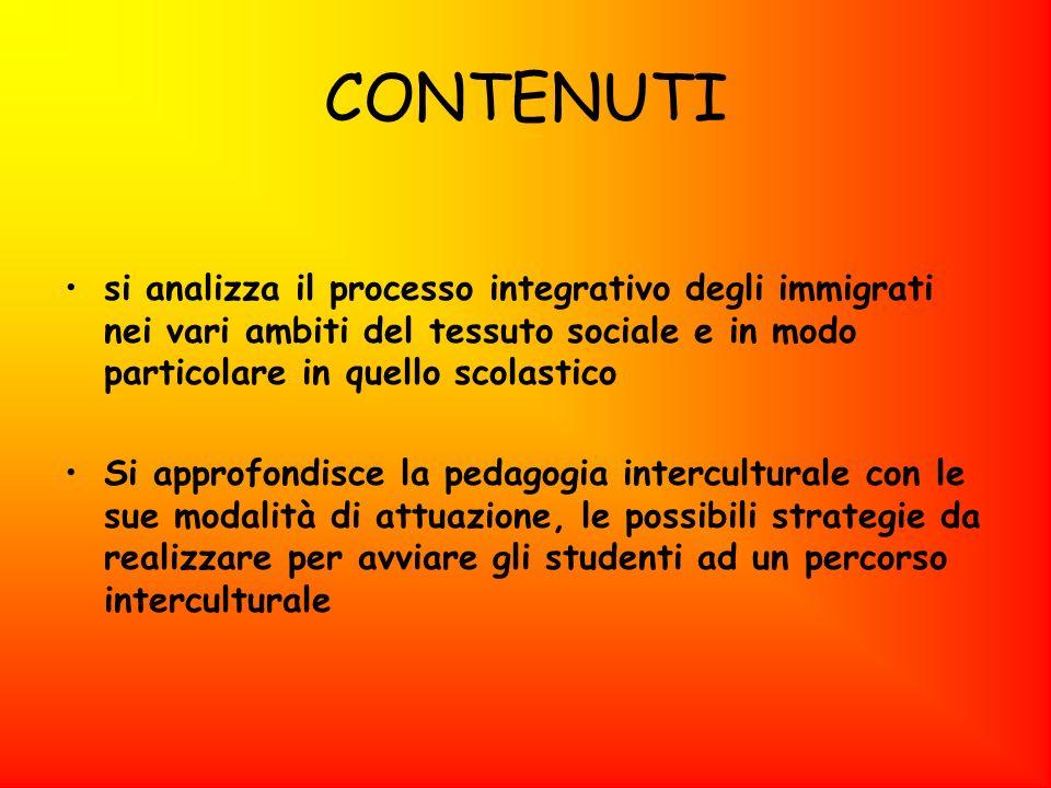 CONTENUTI si analizza il processo integrativo degli immigrati nei vari ambiti del tessuto sociale e in modo particolare in quello scolastico.