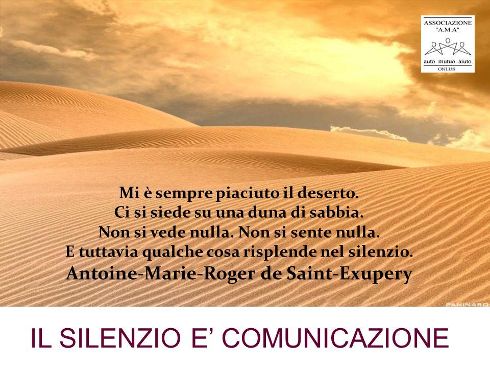 IL SILENZIO E' COMUNICAZIONE