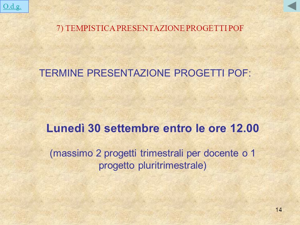 7) TEMPISTICA PRESENTAZIONE PROGETTI POF