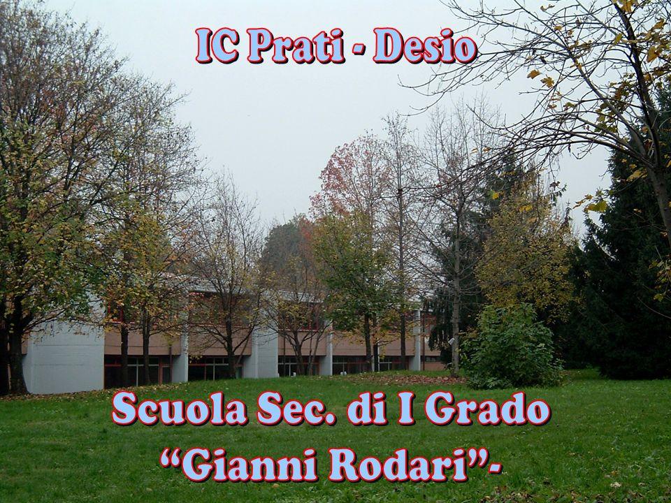 IC Prati - Desio Scuola Sec. di I Grado Gianni Rodari -
