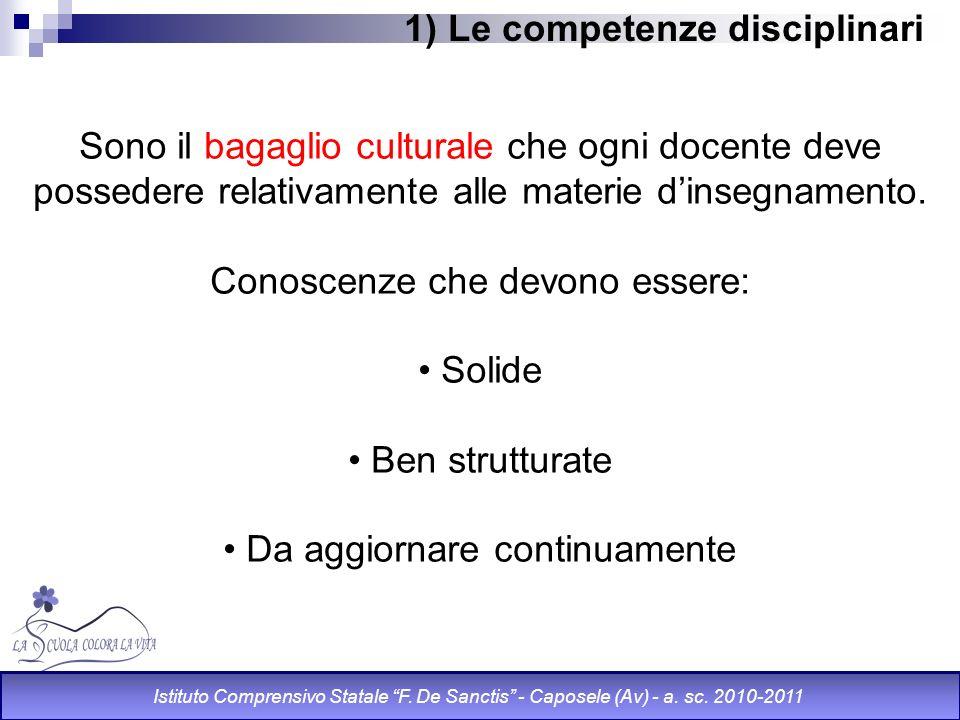 1) Le competenze disciplinari