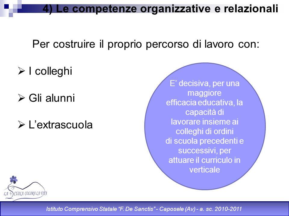 4) Le competenze organizzative e relazionali