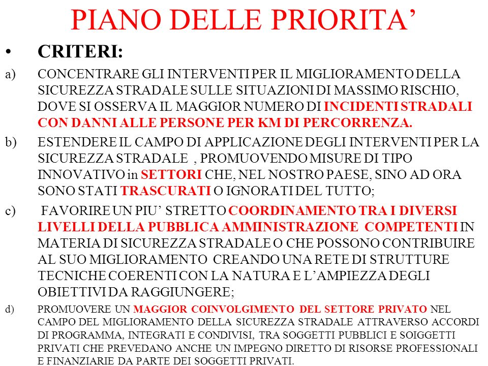 PIANO DELLE PRIORITA' CRITERI: