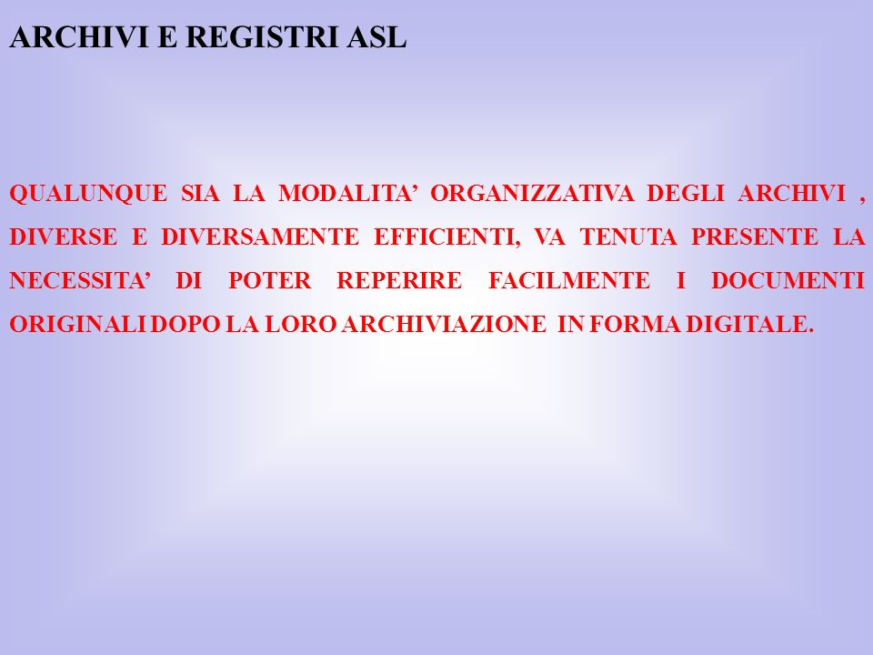 ARCHIVI E REGISTRI ASL