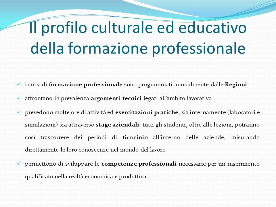 Il profilo culturale ed educativo della formazione professionale