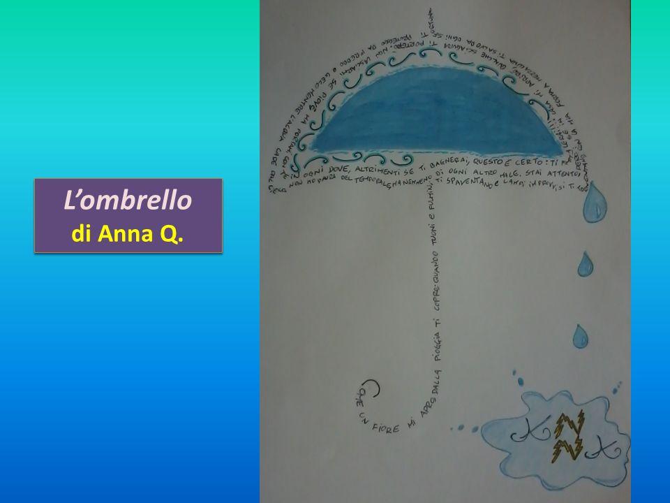 L'ombrello di Anna Q.