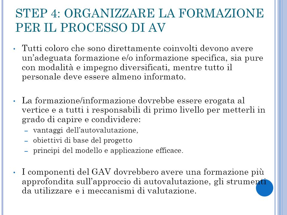 STEP 4: ORGANIZZARE LA FORMAZIONE PER IL PROCESSO DI AV