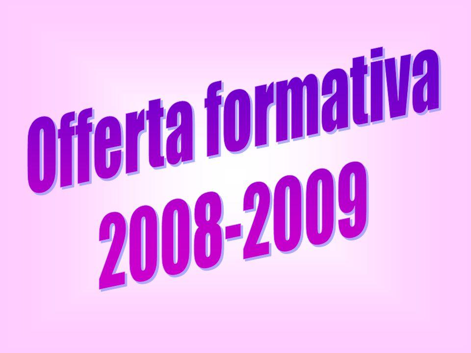 Offerta formativa 2008-2009