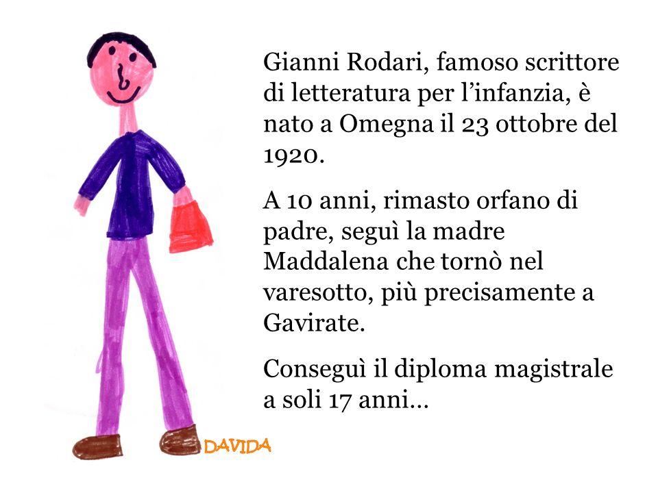 Gianni Rodari, famoso scrittore di letteratura per l'infanzia, è nato a Omegna il 23 ottobre del 1920.