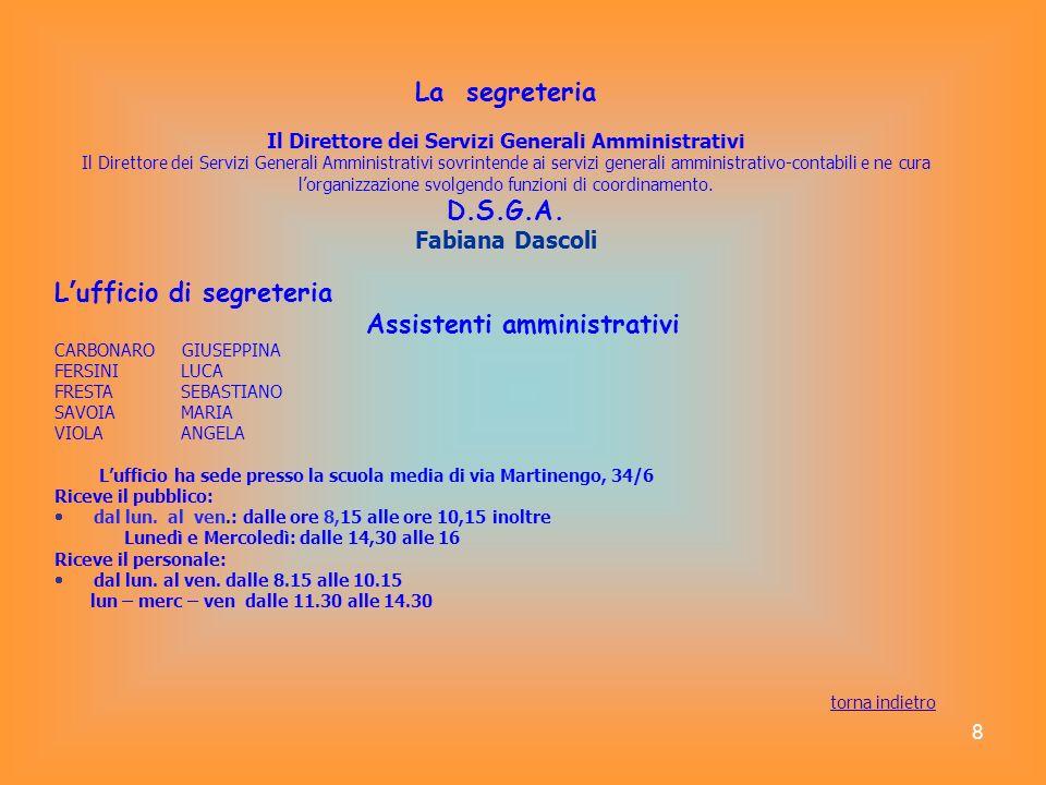La segreteria D.S.G.A. Assistenti amministrativi