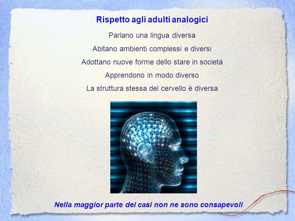 Rispetto agli adulti analogici