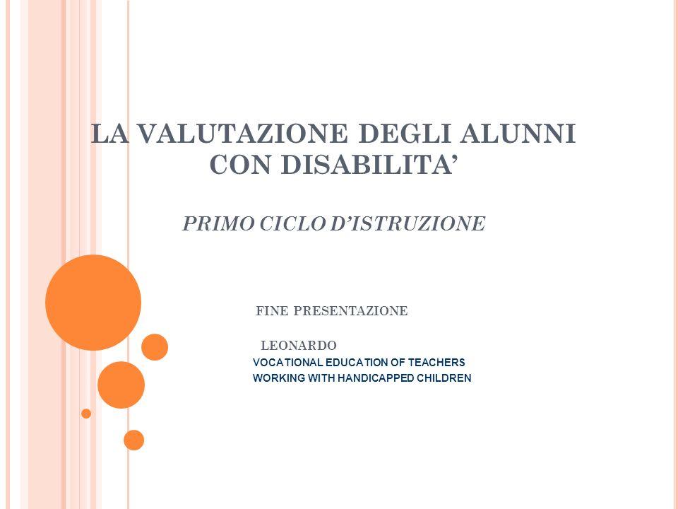 LA VALUTAZIONE DEGLI ALUNNI CON DISABILITA' PRIMO CICLO D'ISTRUZIONE