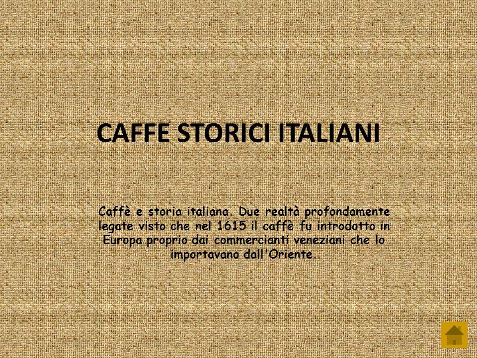 CAFFE STORICI ITALIANI