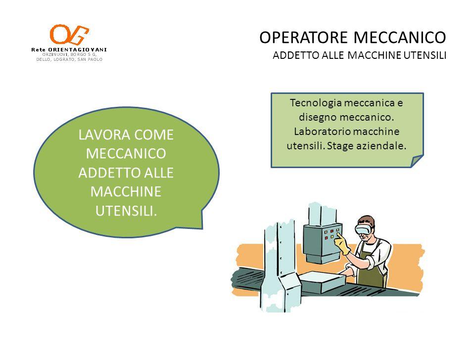OPERATORE MECCANICO ADDETTO ALLE MACCHINE UTENSILI
