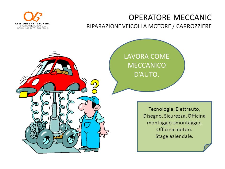 OPERATORE MECCANIC RIPARAZIONE VEICOLI A MOTORE / CARROZZIERE