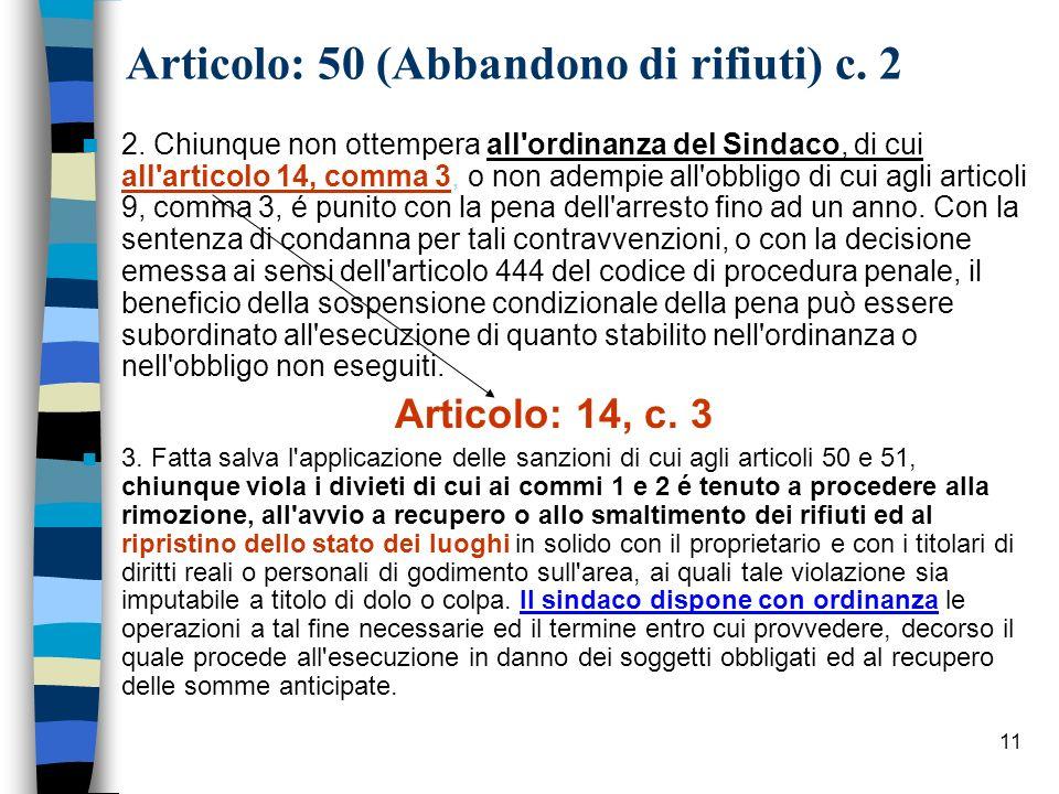Articolo: 50 (Abbandono di rifiuti) c. 2