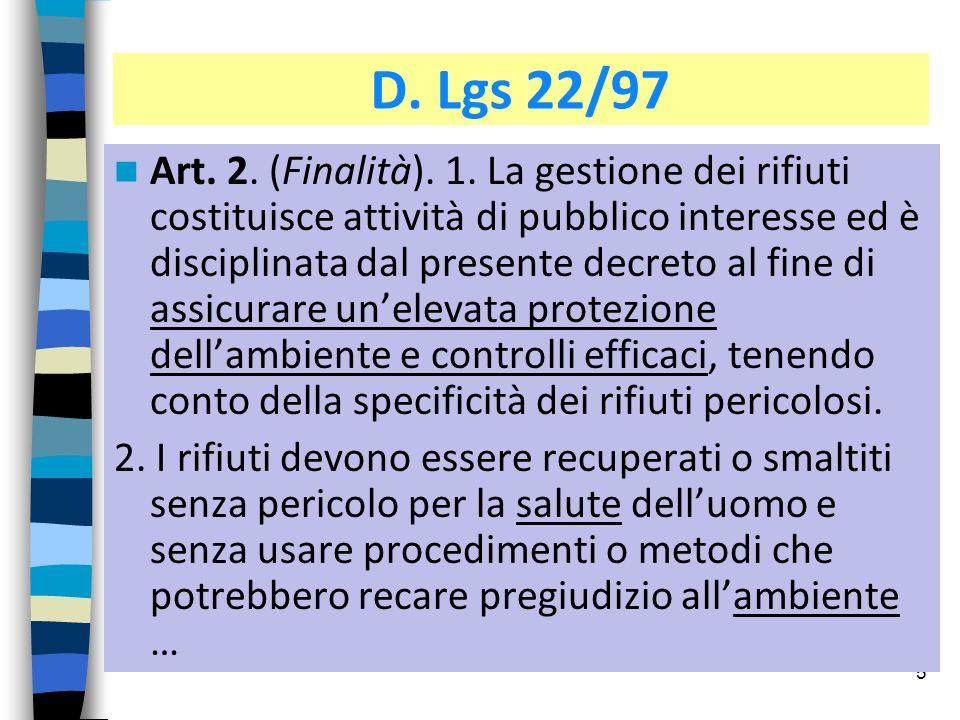 D. Lgs 22/97