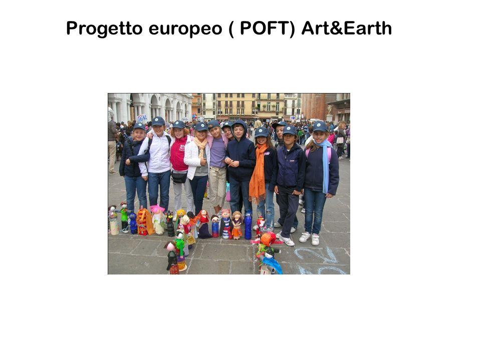 PROGETTI REALIZZATI da integrare Progetto europeo ( POFT) Art&Earth