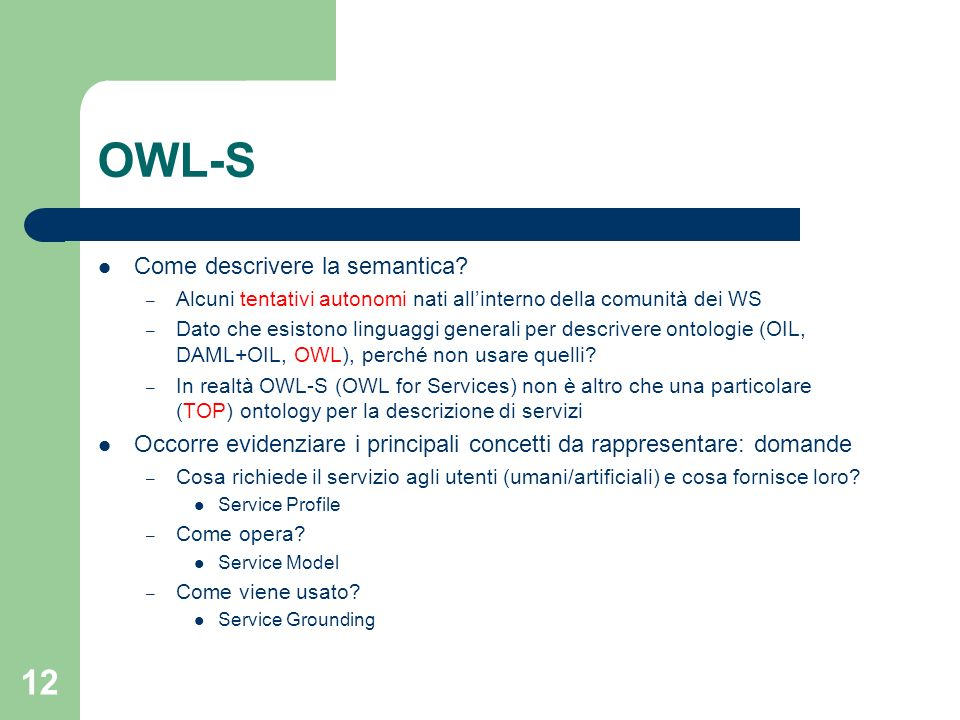 OWL-S Come descrivere la semantica