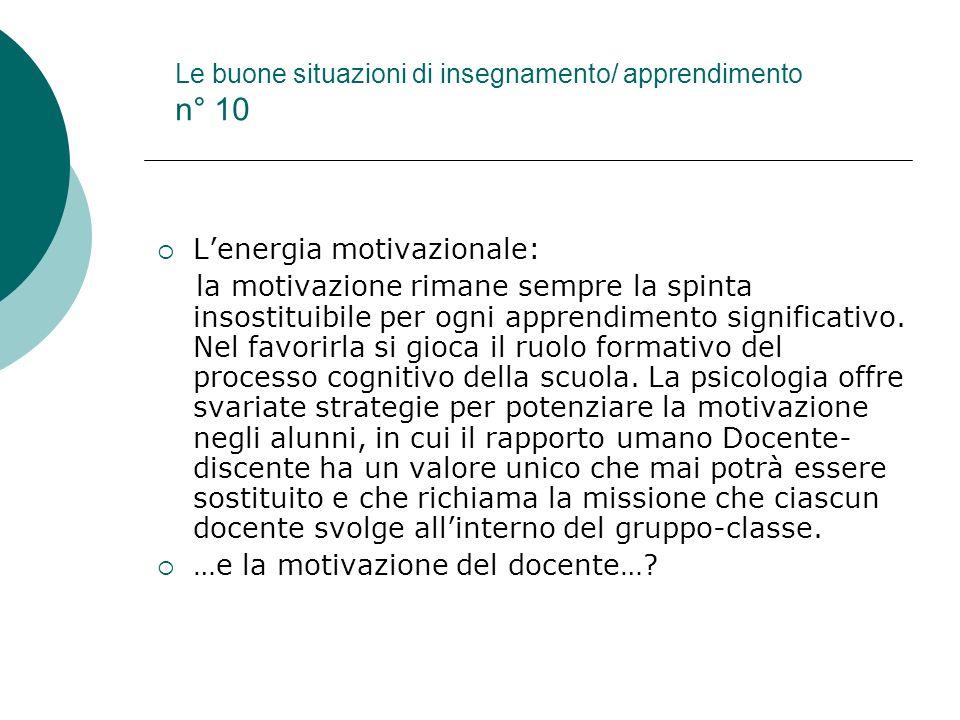 Le buone situazioni di insegnamento/ apprendimento n° 10