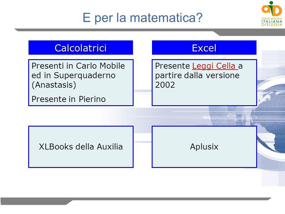 E per la matematica Calcolatrici Excel