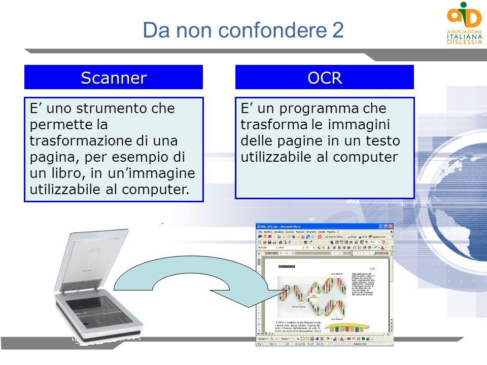 Da non confondere 2 Scanner OCR