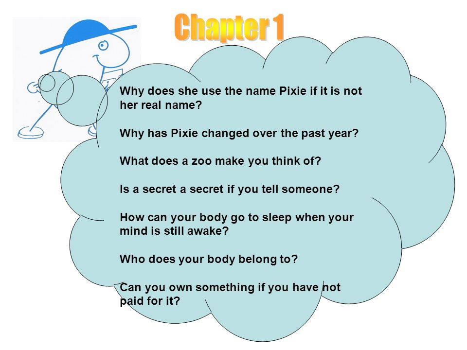 Chapter 1 Why does she use the name Pixie if it is not her real name