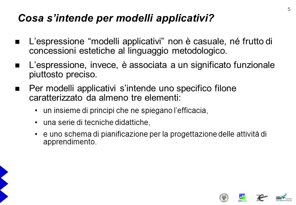 Cosa s'intende per modelli applicativi