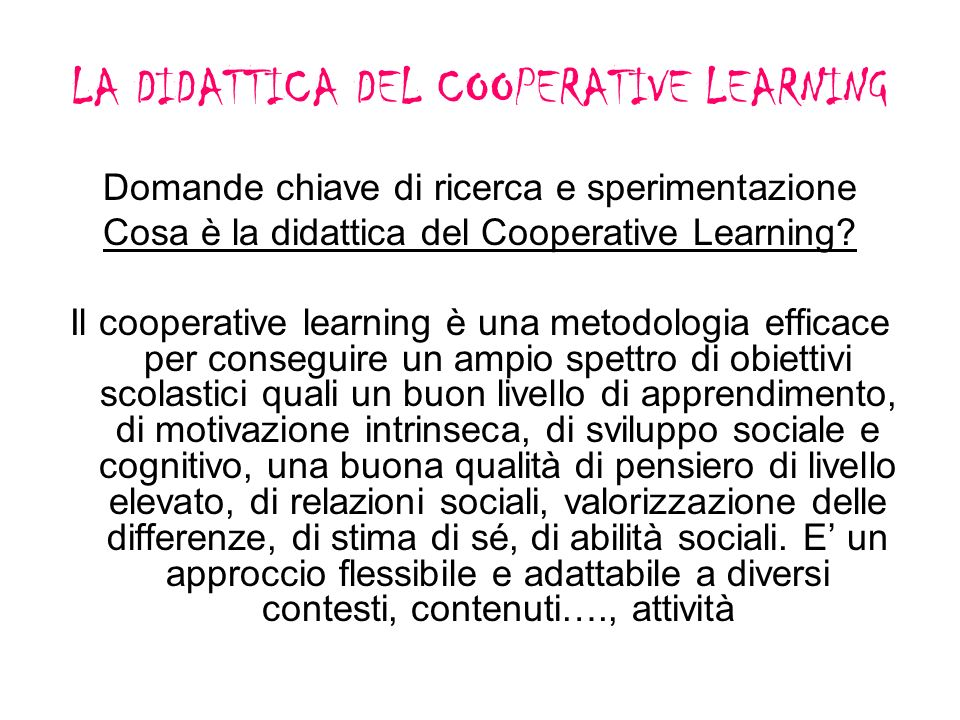 LA DIDATTICA DEL COOPERATIVE LEARNING