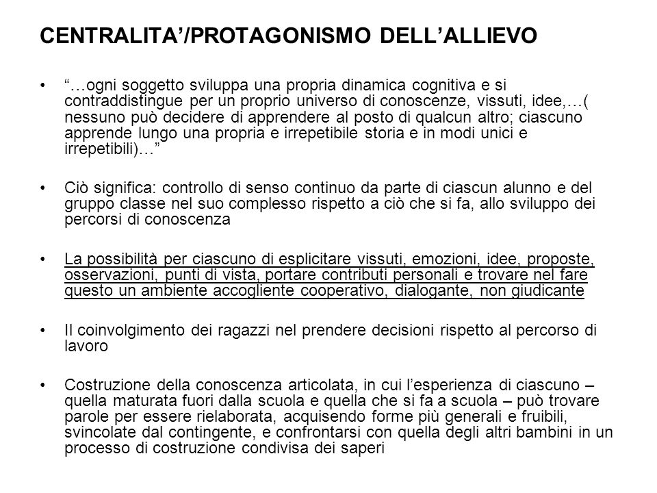 CENTRALITA'/PROTAGONISMO DELL'ALLIEVO
