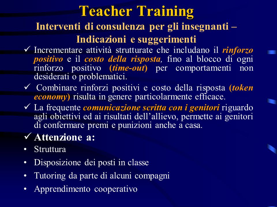 Teacher Training Interventi di consulenza per gli insegnanti –Indicazioni e suggerimenti
