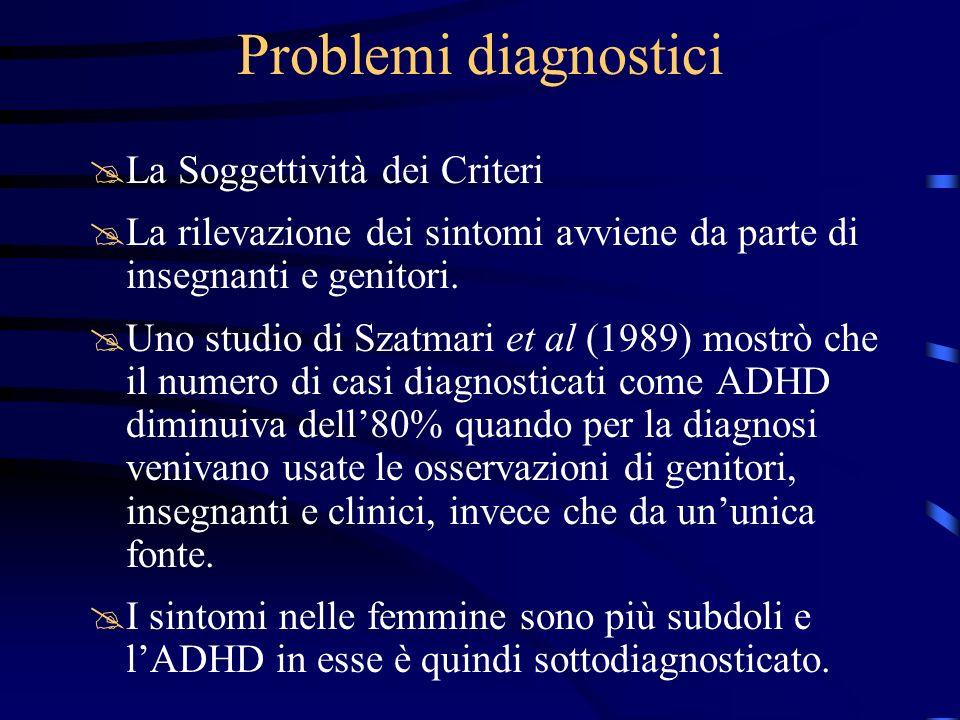 Problemi diagnostici La Soggettività dei Criteri