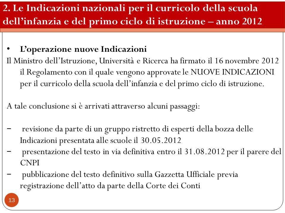 2. Le Indicazioni nazionali per il curricolo della scuola dell'infanzia e del primo ciclo di istruzione – anno 2012